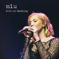 miu - live in Hamburg